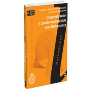 DIAGNOLIZACION Y CALCULO MULTIVARIABLE CON MATHEMATICA