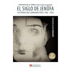 SIGLO DE JENUFA LAS OPERAS QUE CAMBIARON TODO 1900 - 1950    EL