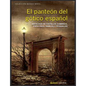 EL PANTEON DEL GOTICO ESPAÑOL