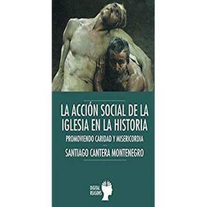 ACCION SOCIAL DE LA IGLESIA EN LA HISTORIA LA