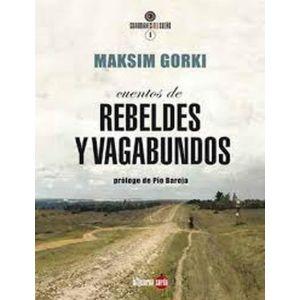 CUENTOS DE REBELDES Y VAGABUNDOS APERTURA DE PIO BAROJA
