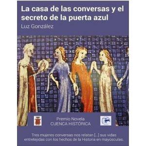 CASA DE LAS CONVERSAS. EL SECRETO DE LA PUERTA AZUL LA
