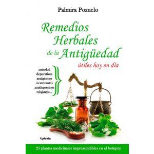 REMEDIOS NATURALES DE LA ANTIGUEDAD UTILES HOY EN DIA