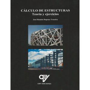 CALCULOS DE ESTRUCTURAS  TEORIA Y EJERCICIOS