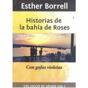 HISTORIAS DE LA BAHIA DE ROSES