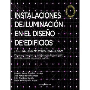 INSTALACIONES DE ILUMINACION EN EL DISEÑO DE EDIFICIOS LIGHTIHG SYSTEMS IN BUILD
