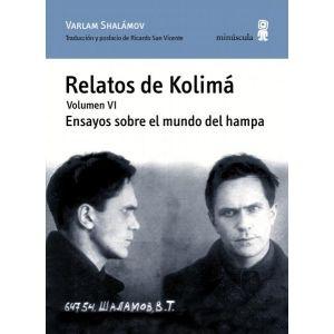 RELATOS DE KOLIMA VI. ENSAYOS SOBRE EL MUNDO DEL HAMPA