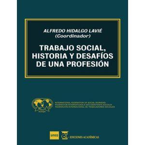 TRABAJO SOCIAL HISTORIA Y DESAFIOS DE UNA PROFESION