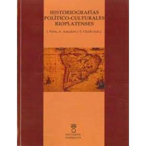 HISTORIOGRAFIAS POLIICO-CULTURALES RIOPLATENSES