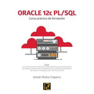 ORACLE 12C PL/SQL. CURSO PRACTICO DE FORMACION