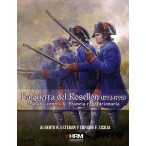 LA GUERRA DEL ROSELLON (1793-1795)