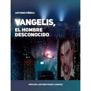 VANGELIS. EL HOMBRE DESCONOCIDO
