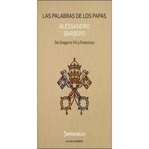 LAS PALABRAS DE LOS PAPAS