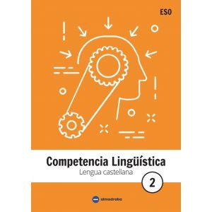 ESO 2 - LENGUA CASTELLANA - COMPETENCIA LINGUISTICA