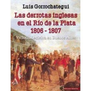 DERROTAS INGLESAS EN EL RIO DE LA PLATA 1806 1807