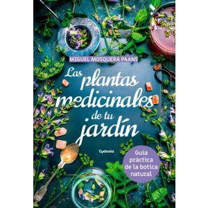 PLANTAS MEDICINALES EN TU JARDIN LAS