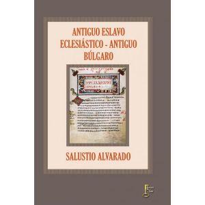 ANTIGUO ESLAVO ECLESIASTICO - ANTIGUO BULGARO