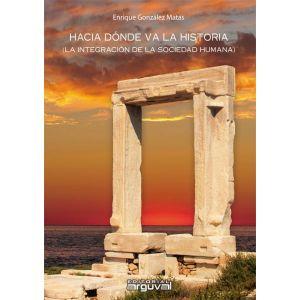 HACIA DONDE VA LA HISTORIA