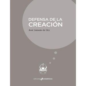 DEFENSA DE LA CREACION