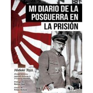 MI DIARIO DE LA POSGUERRA EN LA PRISION