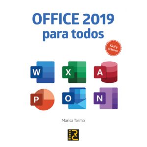 OFFICE 2019 PARA TODOS. FACIL Y PRACTICO