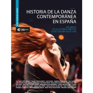 HISTORIA DE LA DANZA CONTEMPORANEA EN ESPAÑA VOLUMEN I