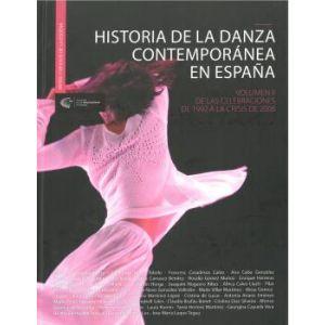 HISTORIA DE LA DANZA CONTEMPORANEA EN ESPAÑA VOLUMEN II