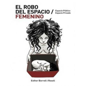 EL ROBO DEL ESPACIO FEMENINO