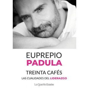 TREINTA CAFES LAS CUALIDADES DEL LIDERAZGO