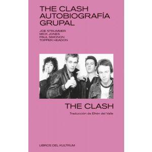 THE CLASH - AUTOBIOGRAFIA GRUPAL