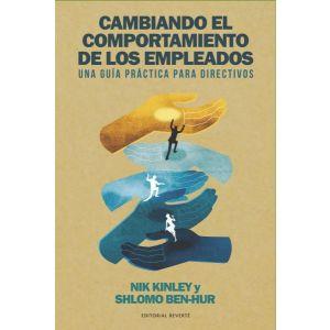 CAMBIANDO EL COMPORTAMIENTO DE LOS EMPLEADOS