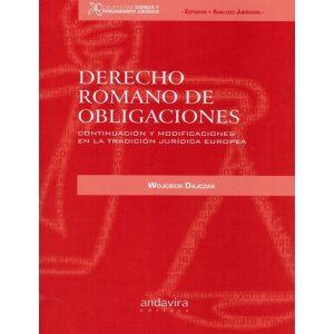 DERECHO ROMANO DE OBLIGACIONES CONTINUACION Y MODIFICACIONES EN LA TRADICION JUR