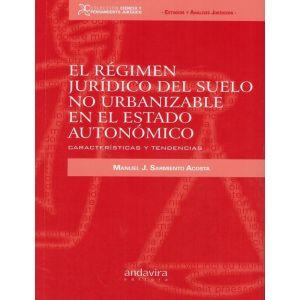 REGIMEN JURIDICO DEL SUELO NO URBANIZABLE EN EL ESTADO AUTONOMICO EL