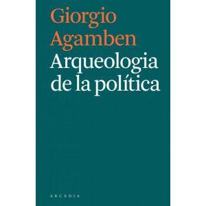 ARQUEOLOGIA DE LA POLITICA