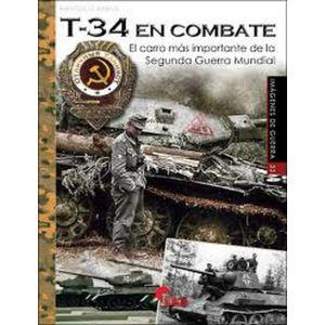 T-34 EN COMBATE EL CARRO MAS IMPORTANTE