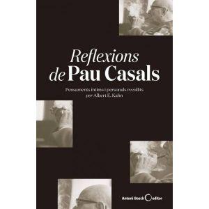REFLEXIONS DE PAU CASALS (RUSTICA)