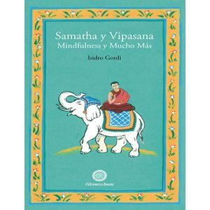 SAMATHA Y VIPASANA