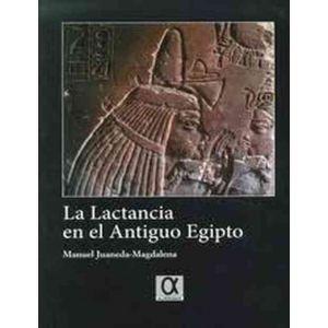 LACTANCIA EN EL ANTIGUO EQIPTO LA