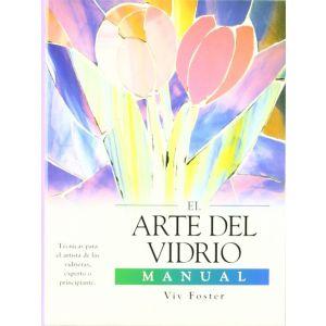ARTE DEL VIDRIO EL MANUAL