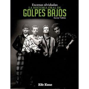 HISTORIAL ORAL DE GOLPES BAJOS