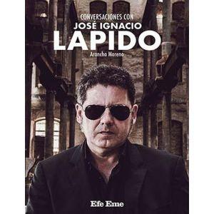 CONVERSACIONES CON JOSE IGNACIO LAPIDO