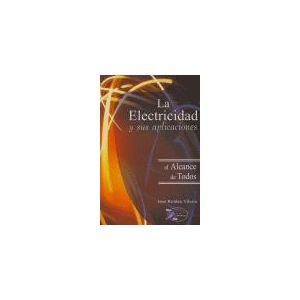 ELECTRICIDAD Y SUS APLICACIONES  LA