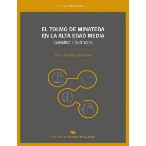 TOLMO DE MINATEDA EN LA ALTA EDAD MEDIA