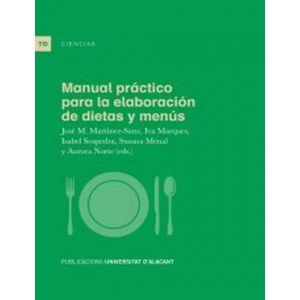 MANUAL PRACTICO PARA LA ELABORACION DE DIETAS Y MENUS