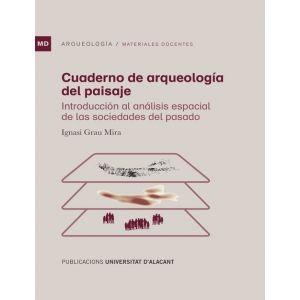CUADERNO DE ARQUEOLOGIA DEL PAISAJE