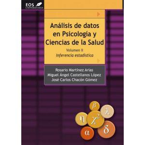 ANALISIS DE DATOS EN PSICOLOGIA Y CIENCIAS DE LA SALUD. VOLUMEN II: INFERENCIA E