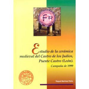 ESTUDIO DE LA CERAMICA MEDIEVAL DEL CASTRO DE LOS JUDIOS  PUENTE CASTRO (LEON)