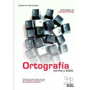 ORTOGRAFIA NORMA Y ESTILO
