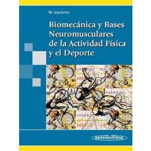 BIOMECANICA Y BASES NEUROMUSCULARES DE LA ACTIVIDAD FISICA Y EL DEPORTE