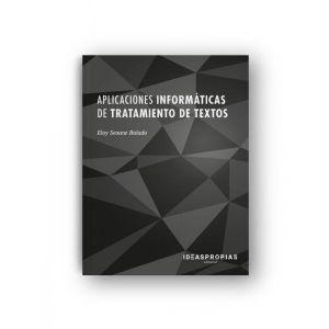 APLICACIONES INFORMATICAS DE TRATAMIENTO DE TEXTOS